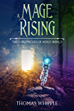 A Mage Rising: (The Chronicles of Herst 2: A LitRPG Saga)