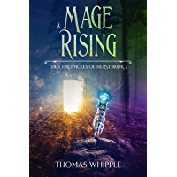 A Mage Rising: (The Chronicles of Herst 2: A LitRPG Saga) (English Edition)