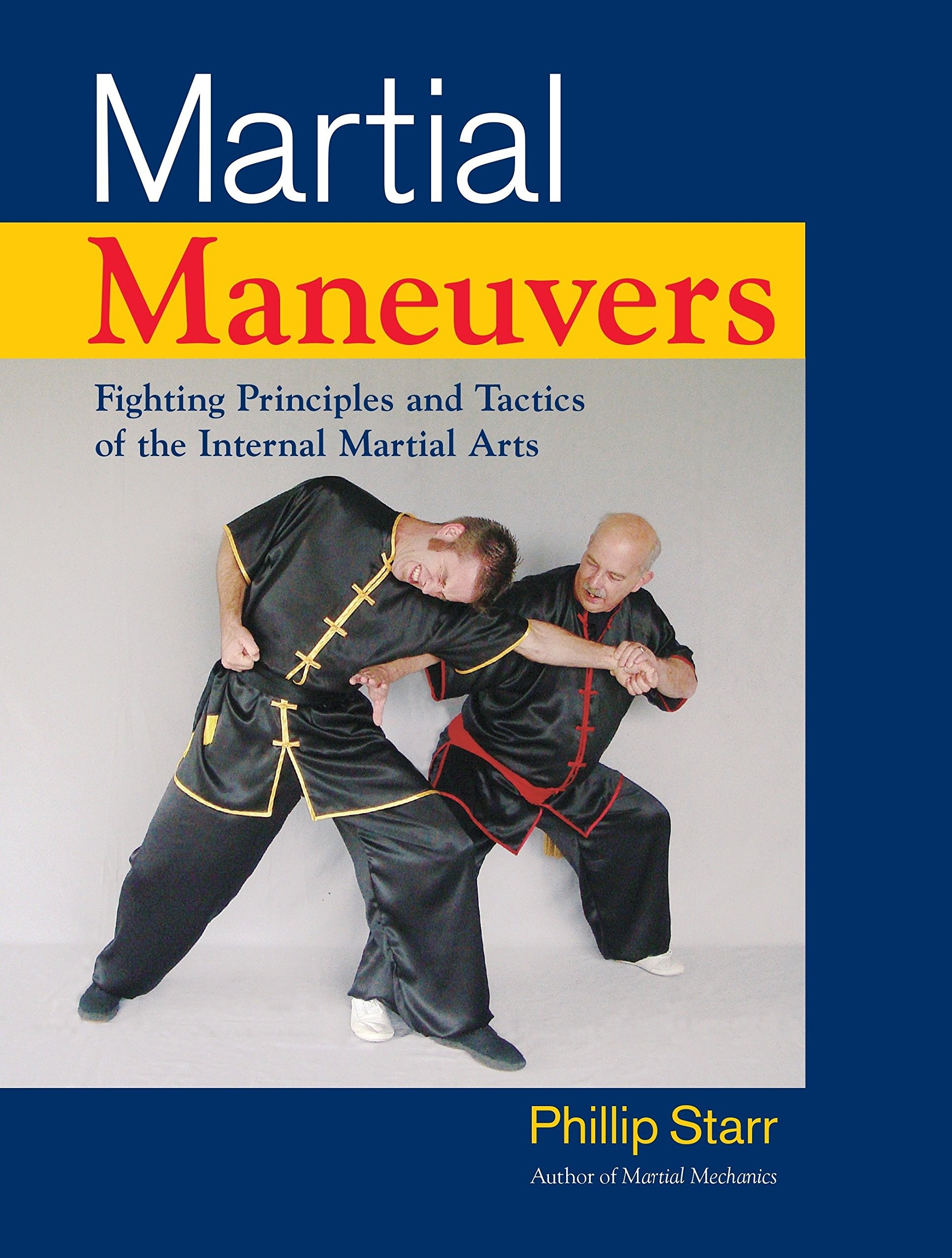 Download Martial Maneuvers: Fighting Principles and Tactics of the Internal Martial Arts pdf