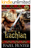 Lachlan (Immortal Highlander Book 1): A Scottish Time Travel Romance (English Edition)
