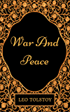 War And Peace: By Leo Tolstoy  - Illustrated