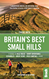Britain's Best Small Hills: A guide to wild walks, short adventures, scrambles, great views, wild camping & more (Bradt Travel Guides (Bradt on Britain))