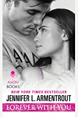 Forever with You: A Wait for You Novel Kindle Edition