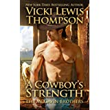 A Cowboy's Strength (The McGavin Brothers Book 1)