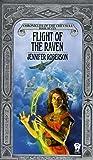 Flight of the Raven: Chronicles of Cheysuli No. 7