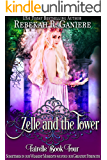 Zelle and the Tower (Fairelle Book 4)