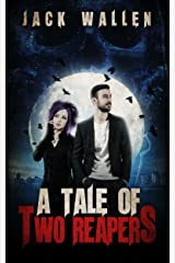 A Tale Of Two Reapers Book 1