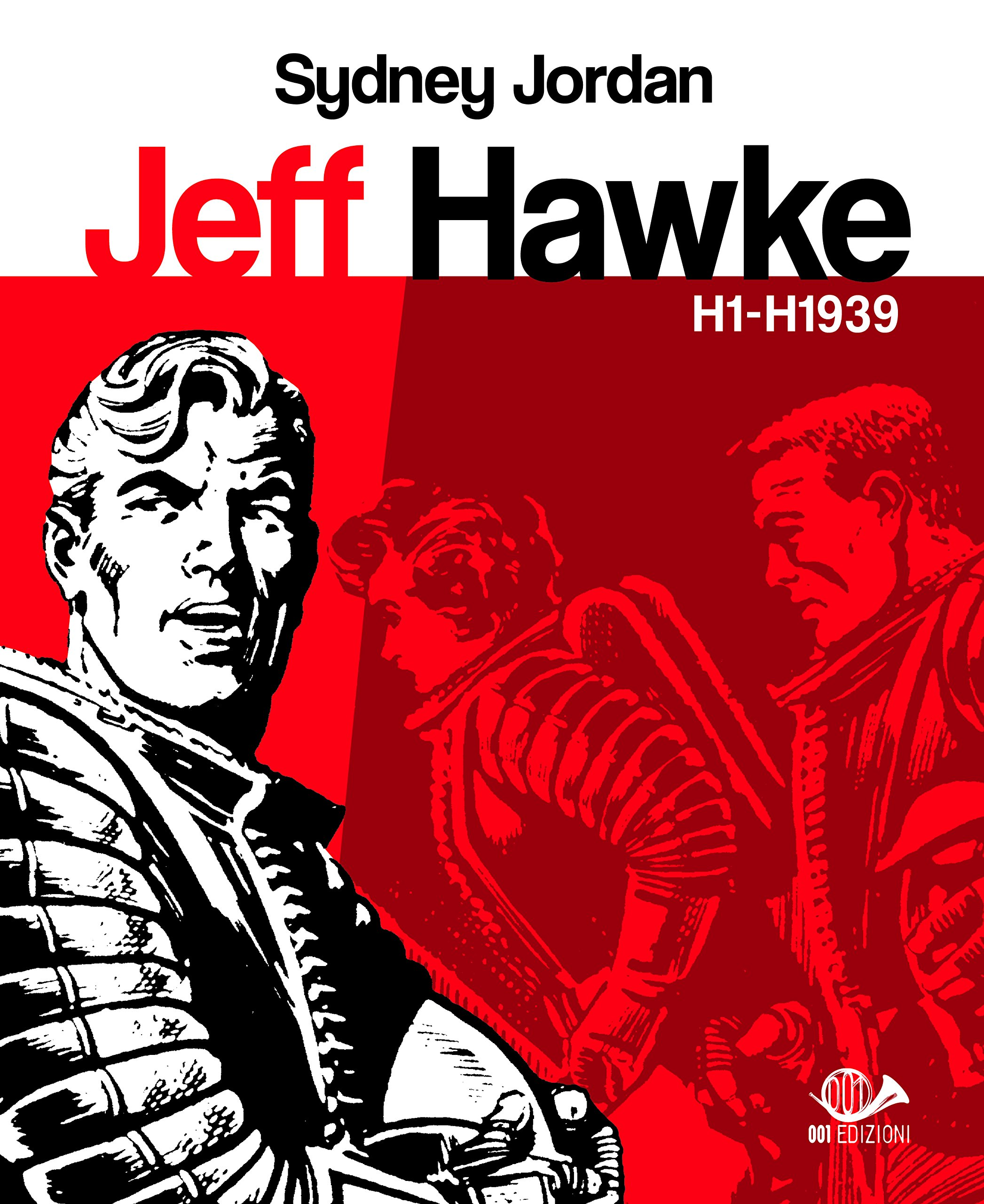 Amazon.it: Jeff Hawke H1 - H1939. H1 - H1939 (Vol. 1) - Sydney Jordan -  Libri