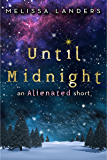 Until Midnight: An Alienated short