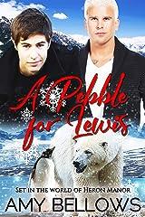 A Pebble for Lewis (Alaskan Pebble Gifters Book 1) Kindle Edition