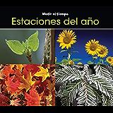 Estaciones del año (Medir el tiempo) (Spanish Edition)