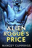 Alien Rogue's Price: Alpha Alien Romance (Alpha Aliens of Fremm Book 4)