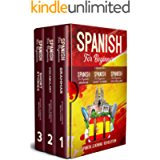 Spanish for Beginners: 3 Books in 1: Grammar, Vocabulary, Short Stories. Learn the Basic of Spanish Language with…