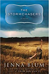 The Stormchasers: A Novel Kindle Edition