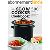 Slow Cooker Cookbook: 500 Healthy, Quick & Easy Recipes for Your Slow Cooker (English Edition)