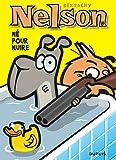 Nelson - tome 8 - Né pour nuire