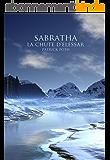 Sabratha - La chute d'Elessar