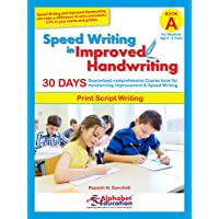Speed Writing In Improved Handwriting - Print writing - Book A (For Age 6-9 Years) - Handwriting improvement practice book for kids