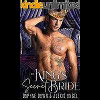 The King's Secret Bride: A Royal Wedding Novella (Royal Weddings Book 3)