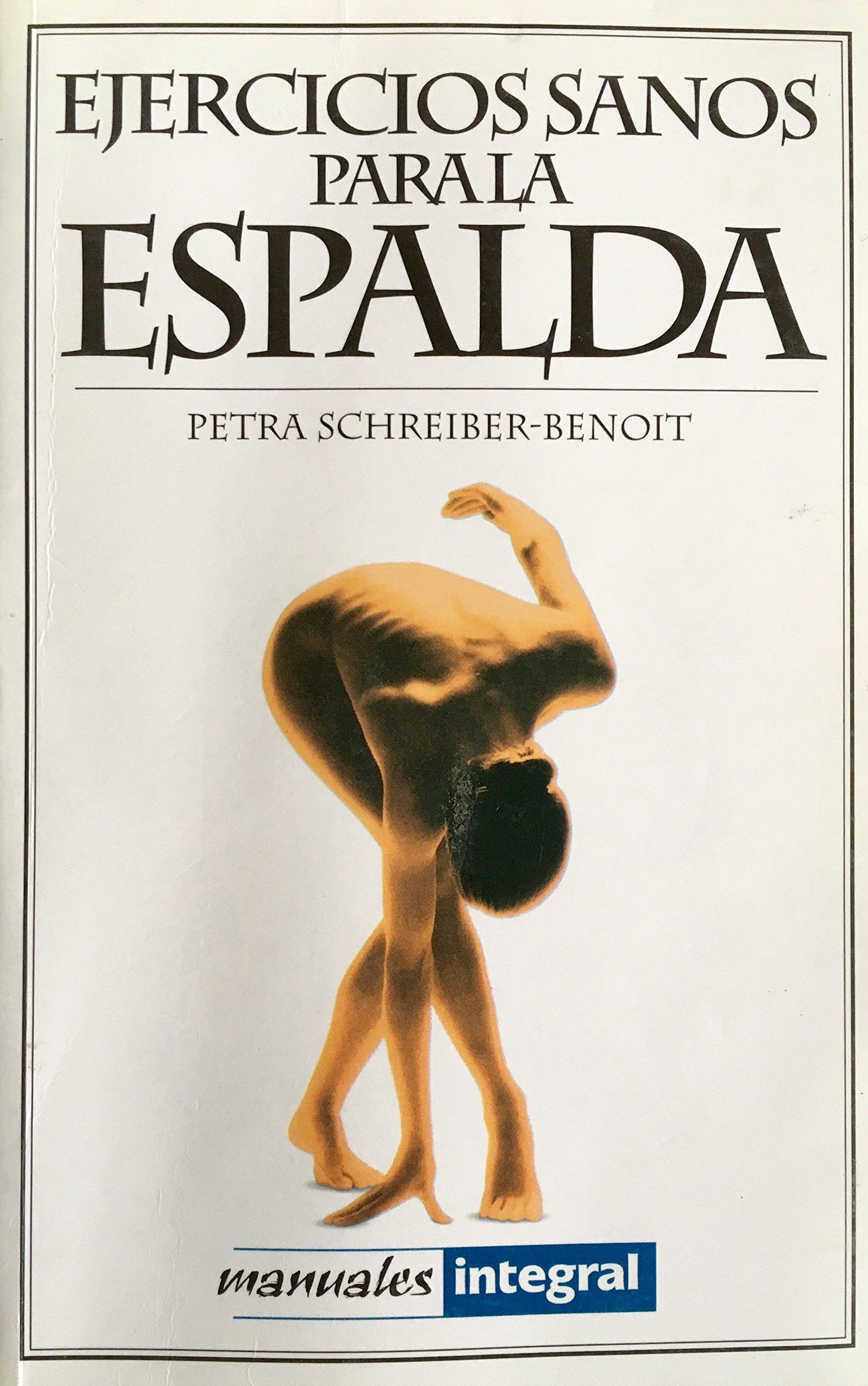 Ejercicios Sanos Para LA Espalda (Manuales) (Spanish Edition ...