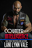 Counter To My Intelligence (The Heroes of The Dixie Wardens MC Book 7) (English Edition)