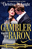 The Gambler Wagers Her Baron (Craven House Book 4)