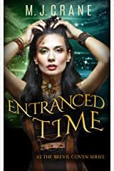 Entranced Time (The Brevil Coven Series Book 2) Kindle Edition