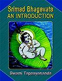 Srimad Bhagavata an Introduction