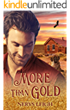 More Than Gold (Escape to the West Book 6)