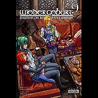 WIEDERGEBURT: Legend of the Reincarnated Warrior: Volume 9