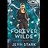 Forever Wilde: Immortal Vegas, Book 6