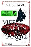 Vier Farben der Magie: Roman