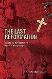 The Last Reformation (English Edition)