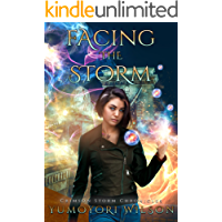 Facing the Storm (Crimson Storm Chronicles Book 3)