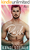 Rush: A New Adult College Romance (Palm South University Book 1)