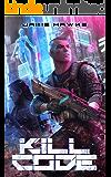 Kill Code: A Gamelit Adventure