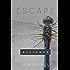 Escape: YA Dystopian Coming of Age (Alliance Book 1)