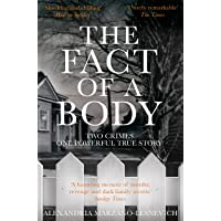The Fact of a Body: Two Crimes, One Powerful True Story