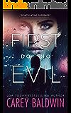 First Do No Evil: A Dark Psychological Thriller (Blood Secrets Book 1)