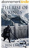 The Rise of Kings (The Flameweaver's Prophecy Book 1) (English Edition)