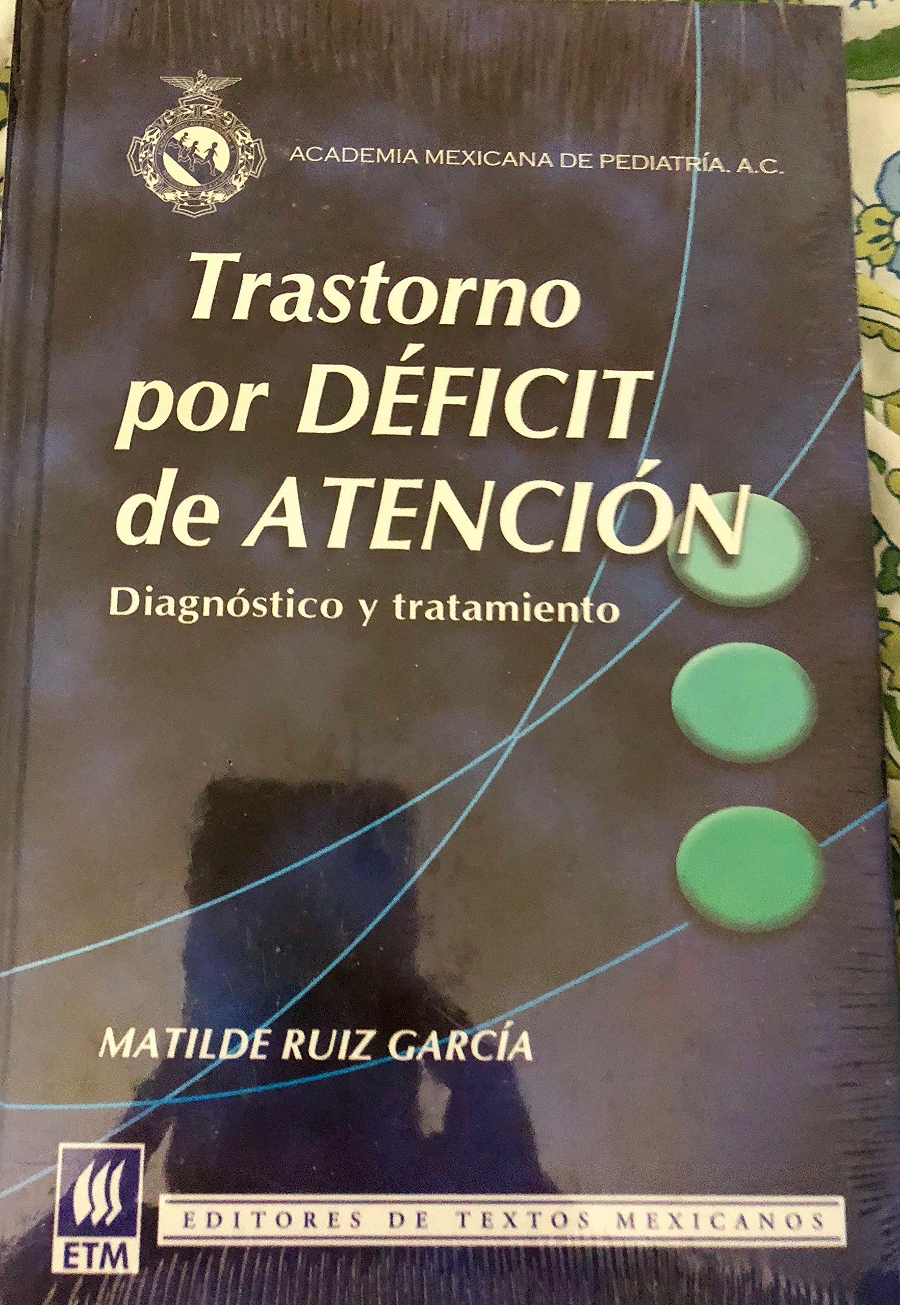 De trastorno tratamiento deficit por atencion