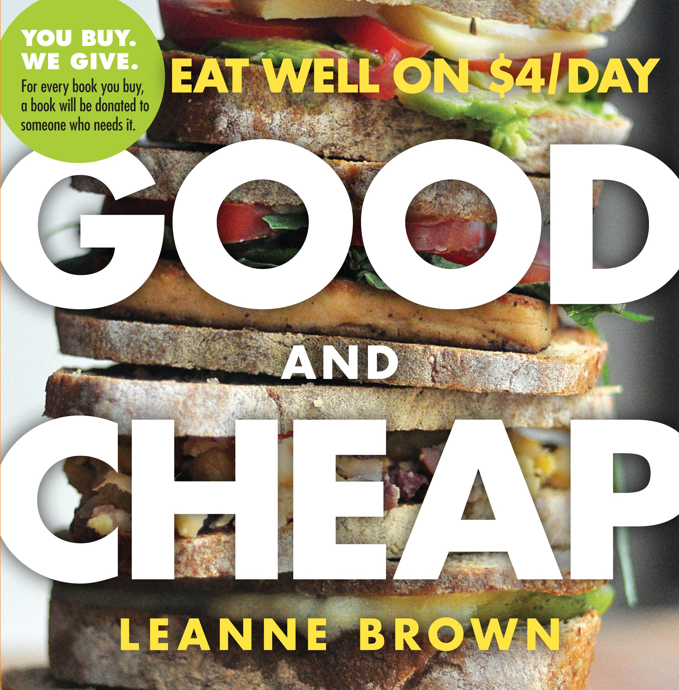 Good and cheap eat well on 4day leanne brown 9780761184997 good and cheap eat well on 4day leanne brown 9780761184997 amazon books forumfinder Gallery