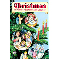 Christmas - Its Carols, Customs & Legends: Choral Collection book cover