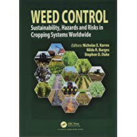 Weed Control: Sustainability, Hazards, and Risks in Cropping