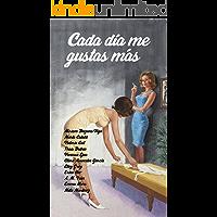 Cada día me gustas más (Spanish Edition) book cover