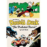 Walt Disney's Donald Duck Vol. 9: The Pixilated Parrot (The Carl Barks Library)