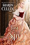 Lost to a Spy: An All the Queen's Spies Novel