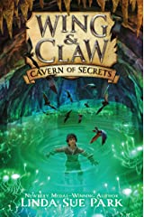 Wing & Claw #2: Cavern of Secrets Kindle Edition