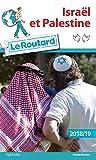 Guide du Routard Israël Palestine 2018/19