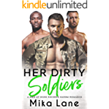 Her Dirty Soldiers: A Special Ops Romance (A Men at Work Romance Book 9)